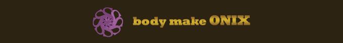 body make ONIX